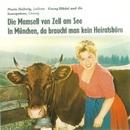 Die Mamsell von Zell am See/Maria Hellwig, Georg Blädel & Die Isarspatzen