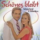 Schönes bleibt/Stefanie Hertel & Stefan Mross
