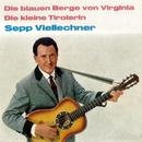 Die blauen Berge von Virginia/Sepp Viellechner
