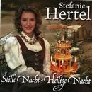 Stille Nacht, heilige Nacht/Stefanie Hertel