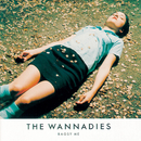 Bagsy Me/The Wannadies