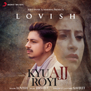 Kyu Ajj Royi/Lovish