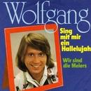Sing mit mir ein Hallelujah/Wolf Gang