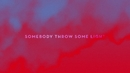 Throw Some Light (Lyric)/Shout Out Louds