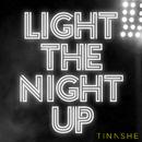 Light The Night Up/Tinashe