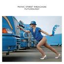 Futurology/Manic Street Preachers