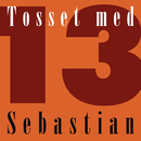 Tosset Med 13/Sebastian