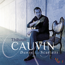 Danse avec Scarlatti/Thibault Cauvin