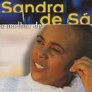 O Melhor De Sandra De Sá/Sandra De Sá