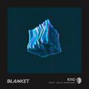 Blanket feat.Kayla Diamond/Kiso