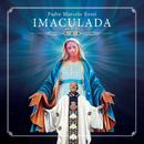 Imaculada (Ao Vivo)/Padre Marcelo Rossi