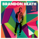 Faith Hope Love Repeat/Brandon Heath