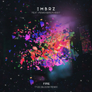 Fire (Tyzo Bloom Remix) feat.pennybirdrabbit/EMBRZ