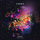 Higher (Vorsa Remix)/EMBRZ