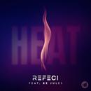 Heat feat.Be Jules/Refeci