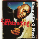 I'm Outstanding EP/Shaquille O'Neal