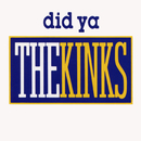 Did Ya EP/The Kinks