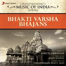 Bhakti Varsha - Bhajans/Shruti Sadolikar