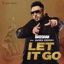 Let It Go (Romantic) feat.Andrea Jeremiah/Badshah