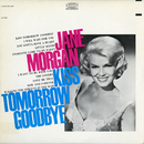 Kiss Tomorrow Goodbye/Jane Morgan