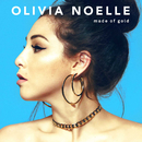 Made of Gold/Olivia Noelle