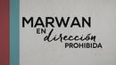 En Dirección Prohibida (Lyric Video)/Marwan