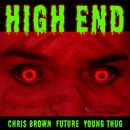 High End feat.Future,Young Thug/Chris Brown
