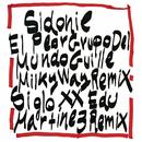 El Peor Grupo del Mundo (Guille Milkyway Remix) / Siglo XX (Edu Martínez Remix)/Sidonie