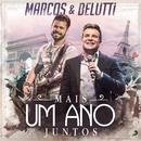 Mais um Ano Juntos (Versão Rádio)/Marcos & Belutti