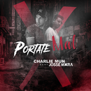 Portate Mal feat.Josse Mora/Charlie Mun