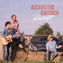 Always/Acoustic Garden
