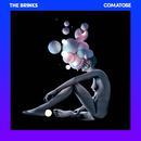 Comatose/The Brinks