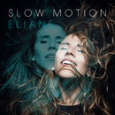 Slow Motion/Eliane