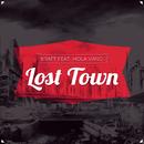 Lost Town feat.Hola Vano/KRAFT