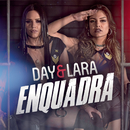 Enquadra/Day e Lara