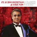 Placido Domingo & Friends Celebrate Christmas in Vienna/Plácido Domingo