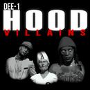 Hood Villains/Dee-1