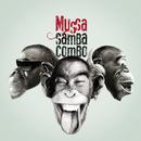 Samba Combo/Mussa