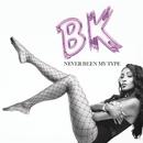 Never Been My Type/Bk