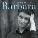 1960-1964 l'ascension/Barbara