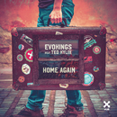 Home Again feat.Teo Kylix/Evokings
