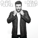 Losing Sleep/Chris Young