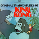 The Original TV Adventures of King Kong - EP/The Cast of the Original TV Adventures of King Kong