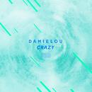 (You Drive Me) Crazy [The ShareSpace Australia 2017]/Damielou