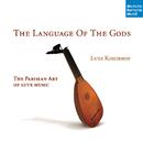 The Language Of The Gods/Lutz Kirchhof