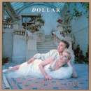 We Walked In Love (The Arista Singles Collection)/Dollar