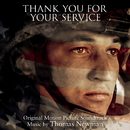 Thank You for Your Service (Original Motion Picture Soundtrack)/Thomas Newman