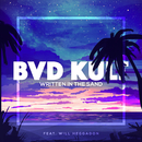 Written in the Sand feat.Will Heggadon/bvd kult