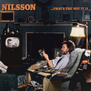 That's the Way It Is/Harry Nilsson