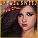Blame It On Love/Rachel Sweet